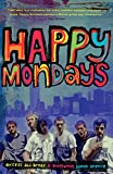 Happy Mondays: Excess All Areas