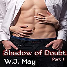 Shadow of Doubt - Part 1 (       UNABRIDGED) by W. J. May Narrated by Elizabeth Meadows