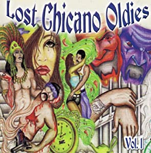 Vol. 1-Lost Chicano Oldies