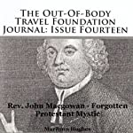 The Out-of-Body Travel Foundation Journal: Issue Fourteen: Reverend John Macgowan - Forgotten Protestant Mystic | Marilynn Hughes