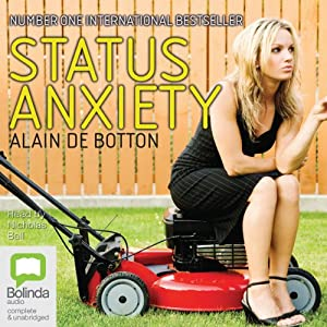 Status Anxiety Audiobook