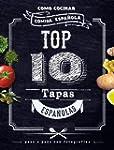 Top 10 Tapas Espa�olas. Como Cocinar...