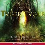 Tyger Tyger: A Goblin Wars Book | Kersten Hamilton