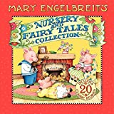 Mary Engelbreit s Nursery and Fairy Tales Collection