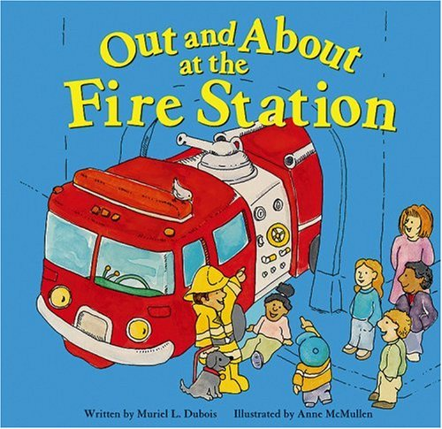 Out and about at the Fire Station (Field Trips (Picture Window Hardcover))