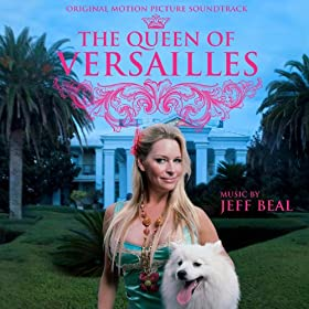 Queen of Versailles (Original Motion Picture Soundtrack)