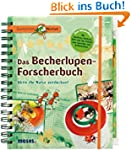 Expedition Natur. Das Becherlupen-For...