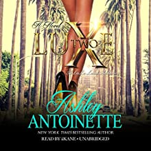 Luxe 2: A LaLa Land Addiction, Book 2 | Livre audio Auteur(s) : Ashley Antoinette Narrateur(s) :  iiKane