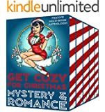Get Cozy for Christmas - Mystery & Romance Festive Multi-Book Anthology!