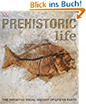 Prehistoric Life: The Definitive Visu...