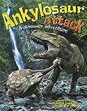 Ankylosaur Attack: A Dinosaur Adventure (One Shot)