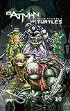 img - for Batman: Teenage Mutant Ninja Turtles, No. 1 book / textbook / text book