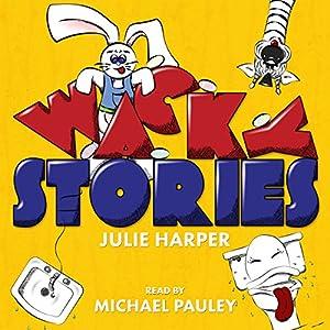 Wacky Stories Audiobook