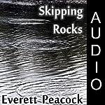 Skipping Rocks | Everett Peacock
