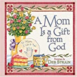 img - for A Mom Is a Gift from God book / textbook / text book