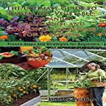 The Ultimate Guide to Raised Bed, Vegetable, Companion, Greenhouse, and Container Gardening for Beginners: Gardening Box Set #1 | Lindsey Pylarinos