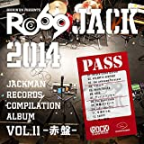 JACKMAN RECORDS COMPILATION ALBUM vol.11-赤盤-RO69JACK 2014