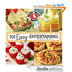"101 Easy Entertaining Recipes Cookbook: We love get-togethers!  Whether we're celebrating a birthday, the big game or even ""just because,"" i (101 Cookbook Collection)"