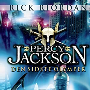 Percy Jackson 5 - Den sidste olymper | [Rick Riordan]
