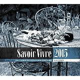 Savoir Vivre 2015