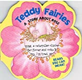 Teddy Faries: A Story About Rose (0439208513) by Butterfield, Moira