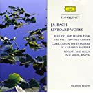 Le Clavier bien temp�r� (Extraits) - Toccata et Fugue en R� majeur BWV 912