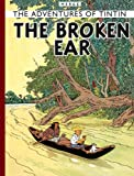 Herge The Broken Ear (The Adventures of Tintin)