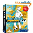 Schrödinger programmiert C++: Das etwas andere Fachbuch (Galileo Computing)