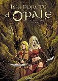 Les Forêts d'Opale, Tome 8 : Les Hordes de la nuit