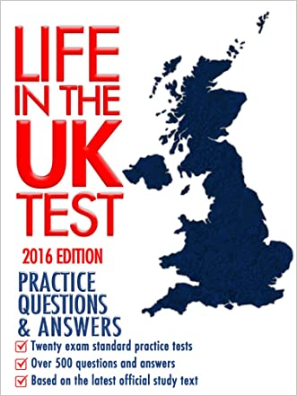 Life in the UK Test (2016 Edition): Practice Questions & Answers