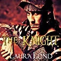 The Knight: The Dark Elf of Syron, Book 2 Audiobook by Laura Lond Narrated by A. T. Chandler