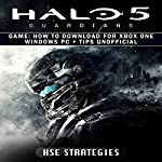 Halo 5 Guardians Game: How to Download for Xbox One, Windows PC + Tips Unofficial |  Hse Strategies