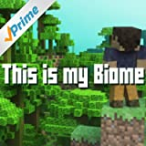 Biome - Minecraft Parody