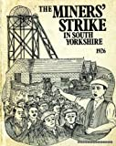 img - for THE MINERS' STRIKE IN SOUTH YORKSHIRE 1926 book / textbook / text book