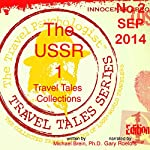 Travel Tales Collections: The USSR ` | Michael Brein