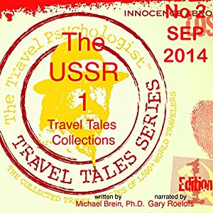 Travel Tales Collections: The USSR ` Audiobook