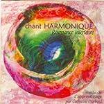 Chant harmonique : R�sonance int�rieure