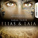 Die Herrschaft der Masken (Elias & Laia 1) | Sabaa Tahir