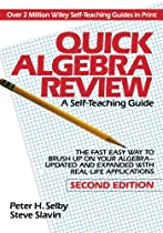 Quick Algebra Review: A Self-Teaching Guide, Second Edition