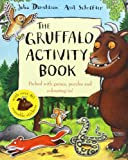 The Gruffalo Activity Book Julia Donaldson