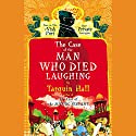 The Case of the Man Who Died Laughing Audiobook by Tarquin Hall Narrated by Sam Dastor