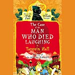 The Case of the Man Who Died Laughing | Tarquin Hall