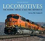 Locomotives: The Modern Diesel and El...