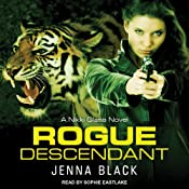 Rogue Descendant: Nikki Glass, Book 3 | Jenna Black