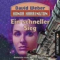 Ein schneller Sieg (Honor Harrington 3) Hörbuch