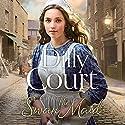 The Swan Maid Hörbuch von Dilly Court Gesprochen von: Annie Aldington