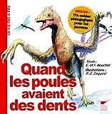 echange, troc Caroline Bouchet, Frédéric Bouchet - Quand les poules avaient des dents