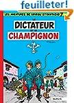 Spirou et Fantasio, tome 7 : Le Dicta...
