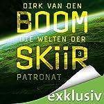 Patronat (Die Welten der Skiir 3) | Dirk van den Boom