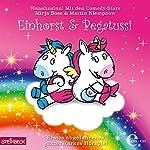 Erstes abgefahrenes glitzerstarkes Hörspiel (Einhorst & Pegatussi 1) | Kai Schwind